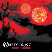 Nattefrost - Dying Sun / Scarlet Moon